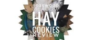 Rosewood Meadow Hay Cookies
